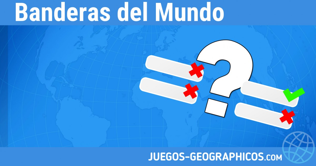 Juegos Geograficos Juegos De Geografia Banderas Del Mundo